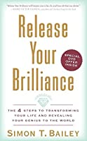 Release Your Brilliance: The 4 Steps to Transforming Your Life and Revealing Your Genius to the World【洋書】 [並行輸入品]