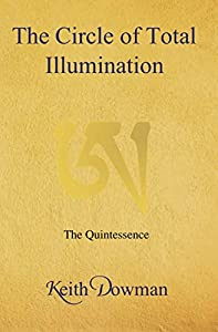 The Circle of Total Illumination: The Quintessence (English Edition)