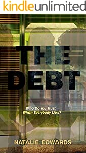 The Debt: The debut crime thriller with a twist you'll never see coming (English Edition)