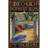 Dixie Church InterstateBblues