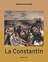 La Constantin: Large Print