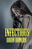 Infectious: A collection of Zombie Stories