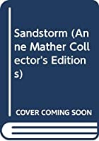 Sandstorm (Anne Mather Collector's Editions)