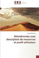 Metadonnees Avec Description de Ressources Et Profil Utilisateur