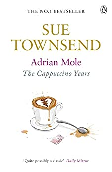 Adrian Mole: The Cappuccino Years by [Townsend, Sue]