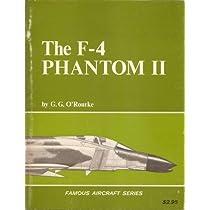 F-4 Phantom II (Famous Aircraft)