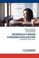 MCDONALD'S BRAND EXTENSION INTO MCCAFÉ: A SINGAPORE CASE STUDY