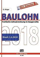 Baulohn 2018: Praktische Lohnabrechnung im Baugewerbe