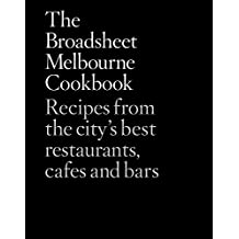 Broadsheet Melbourne Cookbook, The