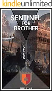 Sentinel for Brother (English Edition)