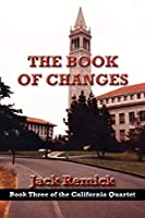 The Book of Changes (The California Quartet)