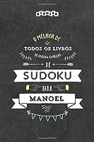 O melhor livro de quebra-cabeças de Sudoku para Manoel