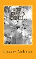 Merry, Bright,& Wonderful: A Beverly Black Novel