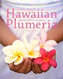 Hawaiian Plumeria―GROW WITH ALOHA! 画像
