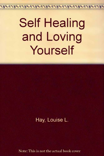 Download Self-Healing and Loving Yourself 093761114X
