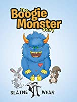 The Boogie Monster Story