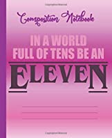 Eleven Purple: 200 lined pages (7.5x9.25) Composition Notebook