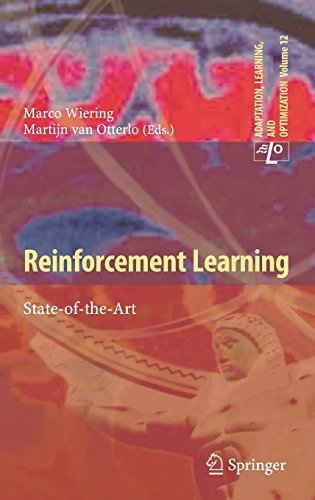 Download Reinforcement Learning: State-of-the-Art (Adaptation, Learning, and Optimization) 364227644X