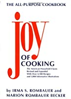 The Joy of Cooking: Revised and Expanded Edition