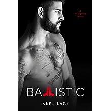 Ballistic (A Vigilantes Novel)
