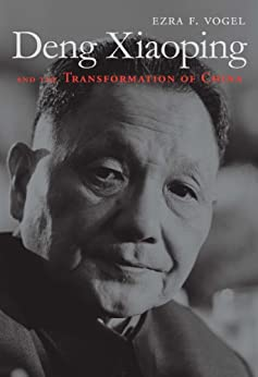 Deng Xiaoping and the Transformation of China by [Vogel, Ezra F.]