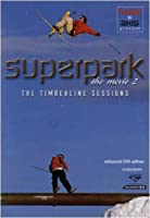Superpark: Movie 2 - Timberline Sessions [DVD]