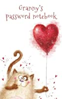 Granny's password notebook: Internet address and password logbook/journal (Gift for Granny) - Cat with a heart balloon cover (Notebooks for Grannies) [並行輸入品]