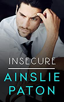 Insecure (Love Triumphs Book 1) by [Paton, Ainslie]