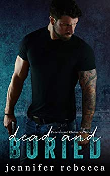 Dead and Buried (Funerals and Obituaries Book 1) by [Rebecca, Jennifer]