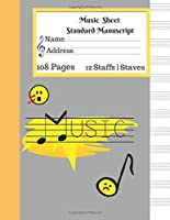 Music  Sheet Standard Manuscript  108 Pages 12 Staffs   Staves Music: Gift For Music Lovers Music Book