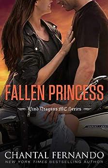 Fallen Princess (Wind Dragons Motorcycle Club Book 10) by [Fernando, Chantal]