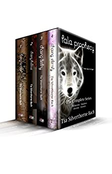 Tala Prophecy: The Complete Series by [Silverthorne Bach, Tia]