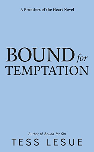 Bound for Temptation (A Frontiers of the Heart novel)