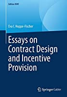 Essays on Contract Design and Incentive Provision (Edition KWV)