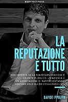 La Reputazione ? Tutto (Italian Edition) [並行輸入品]