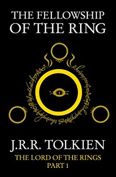 The Fellowship of the Ring (The Lord of the Rings, Book 1) by [Tolkien, J. R. R.]