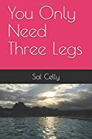 You Only Need Three Legs