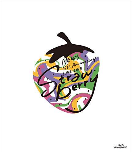 "NEWS 15th Anniversary LIVE 2018 ""Strawberry"" (通常盤) [Blu-ray]"