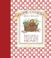 Home Cooking Recipes From the Heart [並行輸入品]
