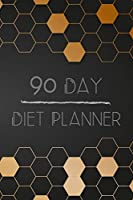 90 Days Exercise and Diet Journal Daily Food and Weight Loss Diary: 3 Month Tracking Meals Planner Fitness Healthy Activity Tracker 13 Week Food Planner For Men