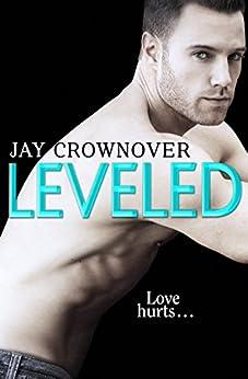 Leveled: A Novella (Saints of Denver) by [Crownover, Jay]