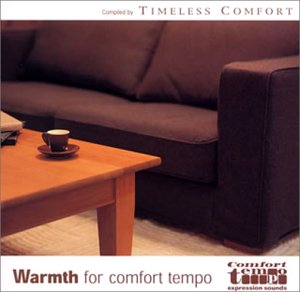 Wormth for comfort tempo