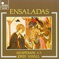 Ensaladas: Savall / Hesperion Xx