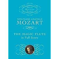 The Magic Flute in Full Score (Dover Miniature Music Scores)