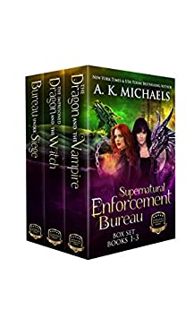 Supernatural Enforcement Bureau Boxset Books 1 - 3 by [Michaels, A K]