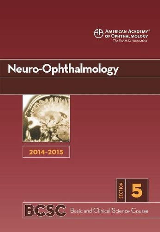 靄変なガジュマル2014-2015 Basic and Clinical Science Course (BCSC): Section 5: Neuro-Ophthalmology
