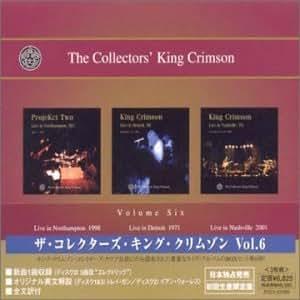 ザ・コレクターズ・キング・クリムゾン Vol.6