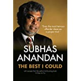 The Best I Could: Subhas Anandan