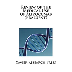 Review of the Medical Use of Alirocumab (Praluent)