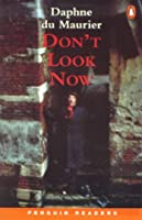 *DONT LOOK NOW                    PGRN2 (Penguin Readers (Graded Readers))